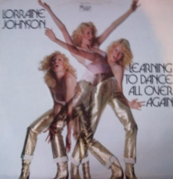 Lorraine Johnson - Learning To Dance All Over Again