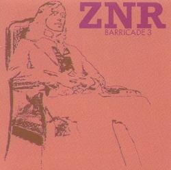 ZNR - Barricade 3