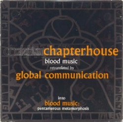 Chapterhouse - Blood Music: Pentamerous Metamorphosis