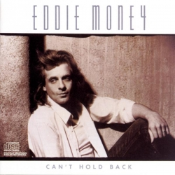 Eddie Money - Can'T Hold Back