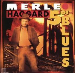 Merle Haggard - 5:01 Blues