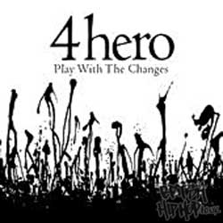 4 Hero - Play with the Changes