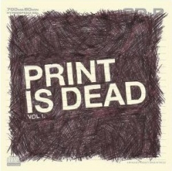 YourCodeNameIs:Milo - Print Is Dead