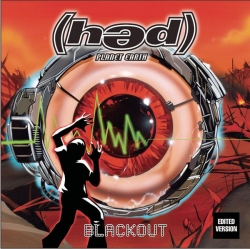(Hed) Planet Earth - Blackout
