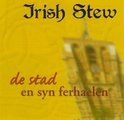 Irish Stew - De Stad En Syn Ferhaelen