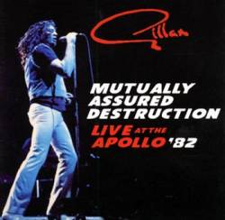 Gillan - Mutually Assured Destruction - Live At The Apollo '82