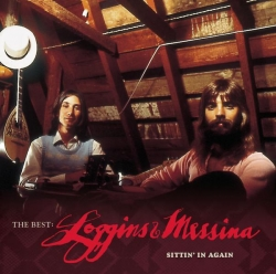 Loggins & Messina - The Best: Loggins & Messina Sittin' In Again