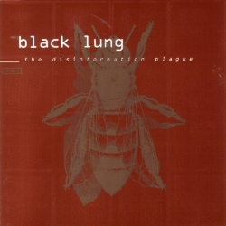 Black Lung - The Disinformation Plague