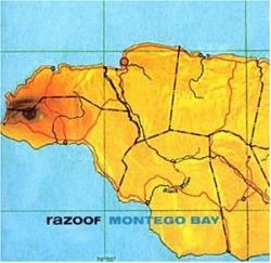 Razoof - Montego Bay