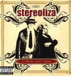 Stereoliza - X-Amine Your Zippa