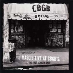 dinosaur jr. - J Mascis Live At CBGB's: The First Acoustic Show