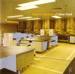 Electric Company - Slow Food