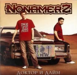 Nonamerz - Доктор И Дайм