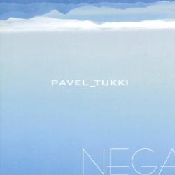 Pavel Tukki - Nega
