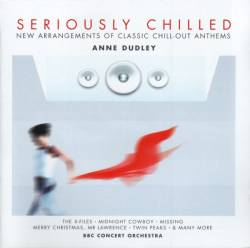 Anne Dudley - Seriously Chilled