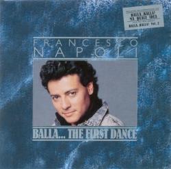 Francesco Napoli - Balla... The First Dance