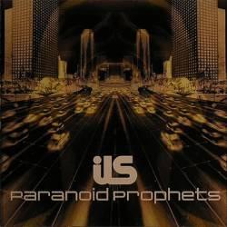 Ils - Paranoid Prophets