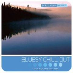 Sacred Spirit - Volume 9: Bluesy Chill Out