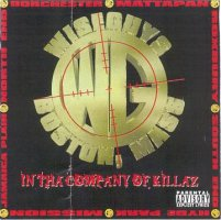 Wiseguys - In Tha Company Of Killaz