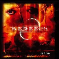 Beseech - Drama