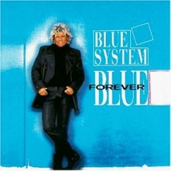 Blue System - Forever Blue