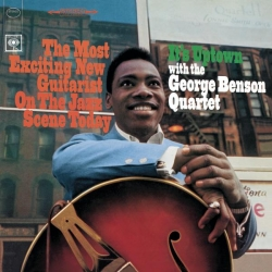 The George Benson Quartet - It's Uptown