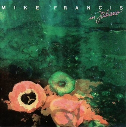 Mike Francis - Mike Francis In Italiano
