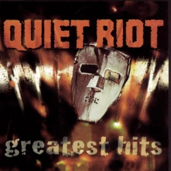 Quiet Riot - Quiet Riot - Greatest Hits