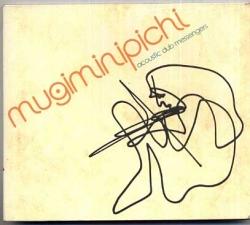 Acoustic Dub Messengers - Mugiminipichi