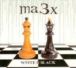 Ma3x - White and Black