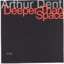 Deeper Than Space - Drift