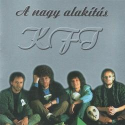 KFT - A Nagy Alakítás