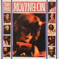 JOHN MAYALL - Moving On