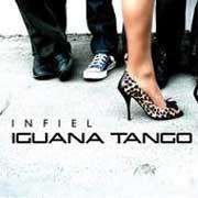 Iguana Tango - Infiel