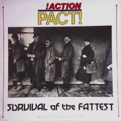 Action Pact - Survival Of The Fattest