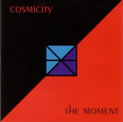Cosmicity - The Moment