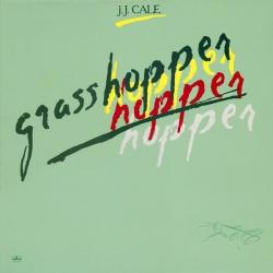 J.J. Cale - Grasshopper