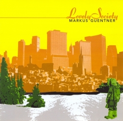 Markus Guentner - Lovely Society