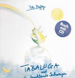 Peter Maffay - Tabaluga und das leuchtende Schweigen/CD mit Buch