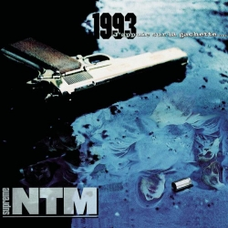 Suprême NTM - 1993...J'Appuie Sur La Gachette