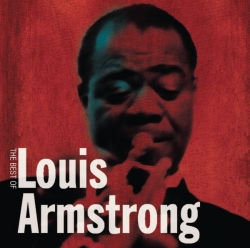 Louis Armstrong - The Best Of