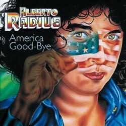 Alberto Radius - America Good-Bye