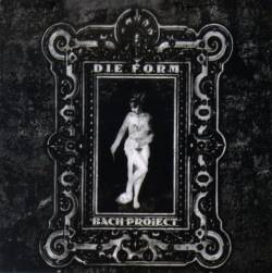 Die Form - Bach Project