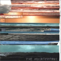 The Microphones - It Was Hot, We Stayed In The Water