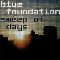 Blue Foundation - Sweep of Days