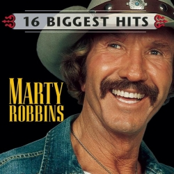 Marty Robbins - Marty Robbins - 16 Biggest Hits