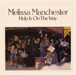 Melissa Manchester - Help Is On the Way