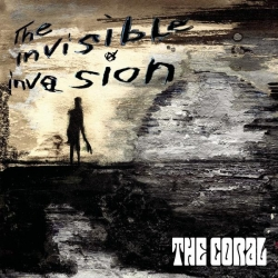 The Coral - Invisible Invasion