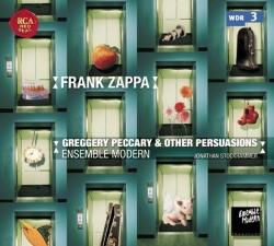 Ensemble Modern - Ensemble Modern Plays Frank Zappa: Greggery Peccary & Other Persuasions