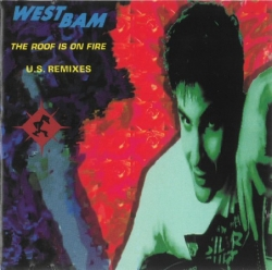 Westbam - The Roof Is On Fire (U.S. Remixes)